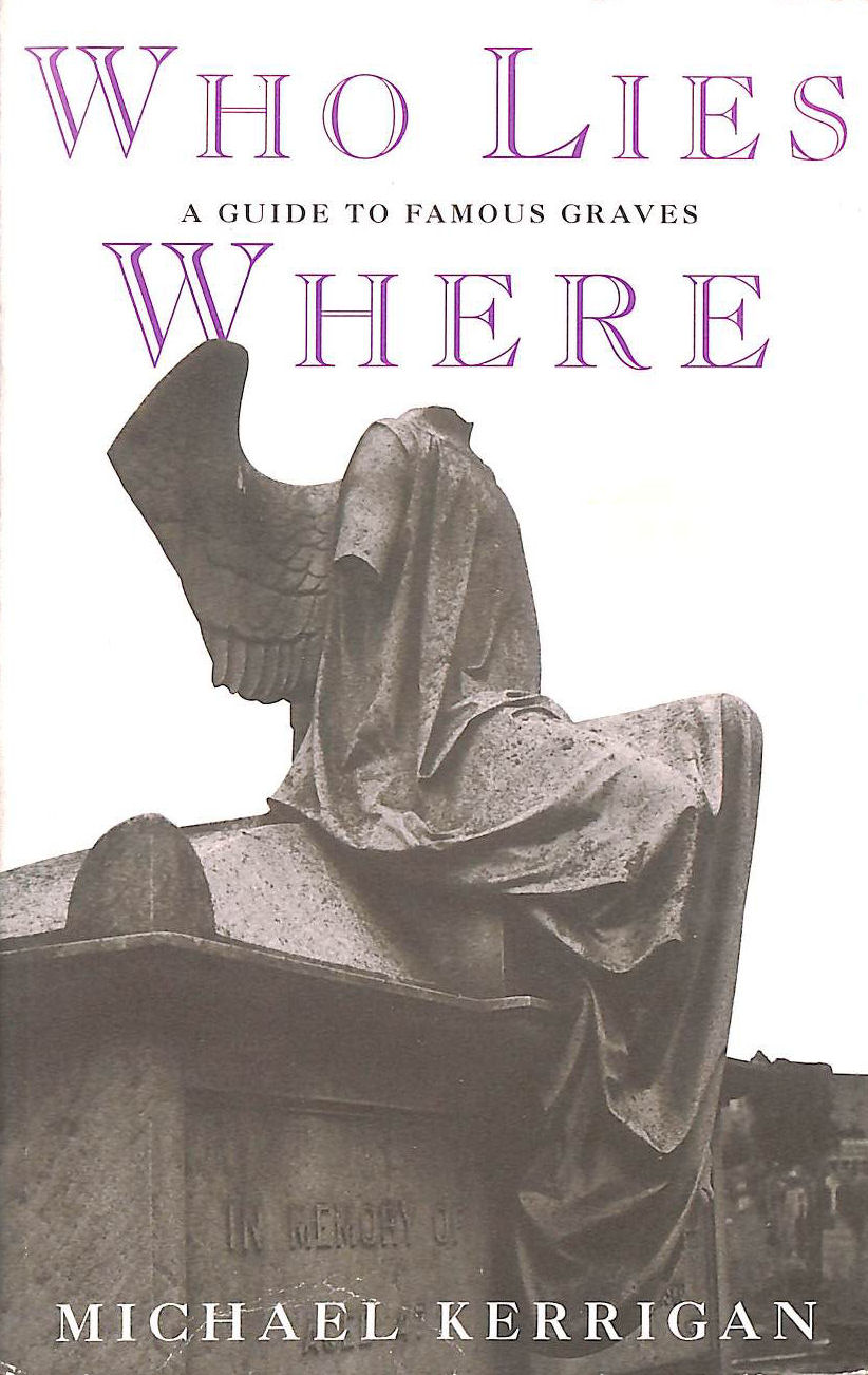 Image for Who Lies Where: a Guide to Famous Graves (A Guardian book)