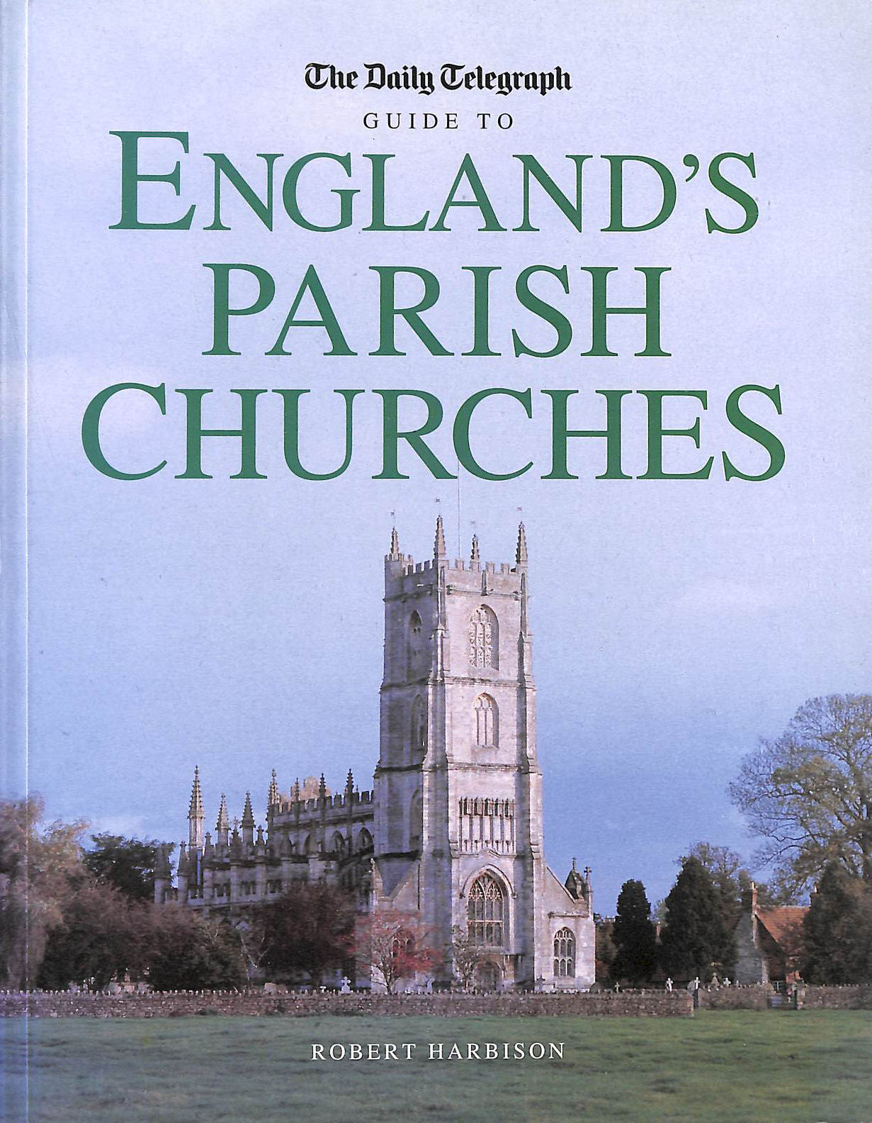 Image for The Daily Telegraph Guide to England's Parish Churches (Daily Telegraph Guide)