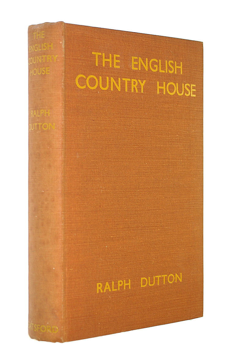 The English Country House, etc. With plates, Ralph Stawell Dutton
