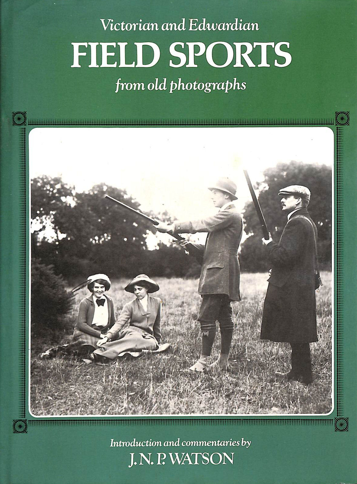 Image for Victorian and Edwardian Field Sports from old photographs