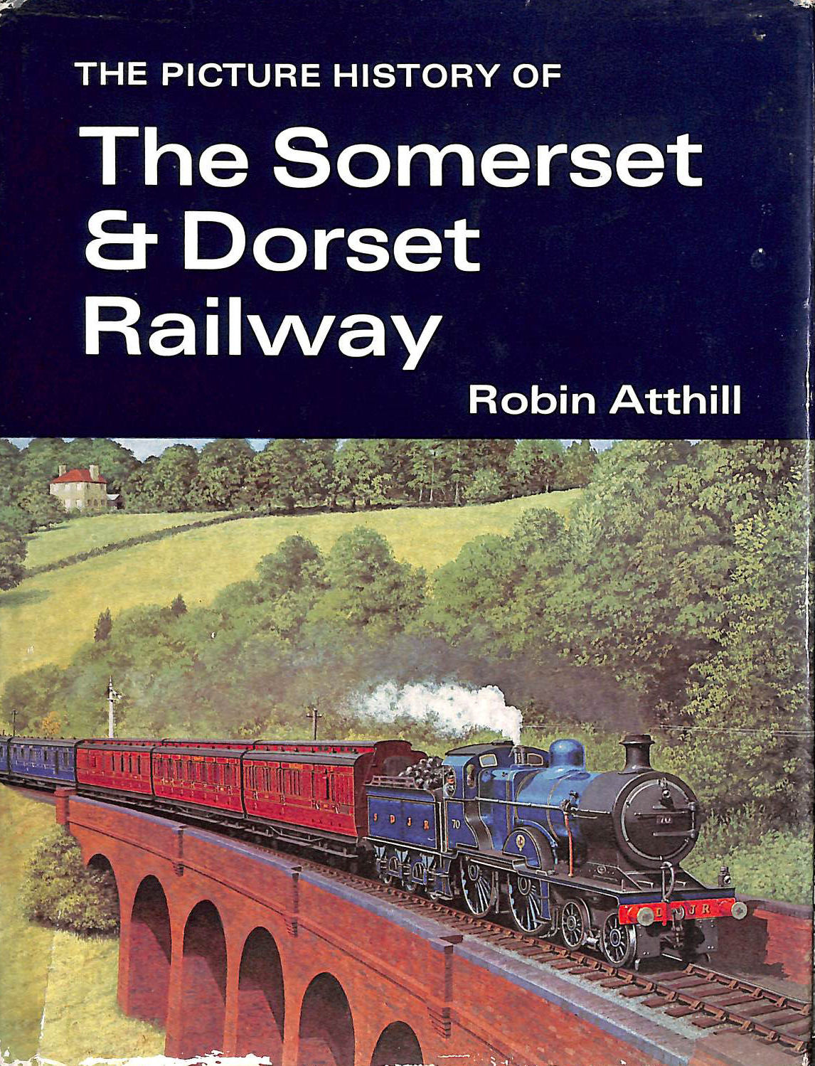 Image for The  Picture History of  the Somerset and Dorset Railway (Railway History in Picture)