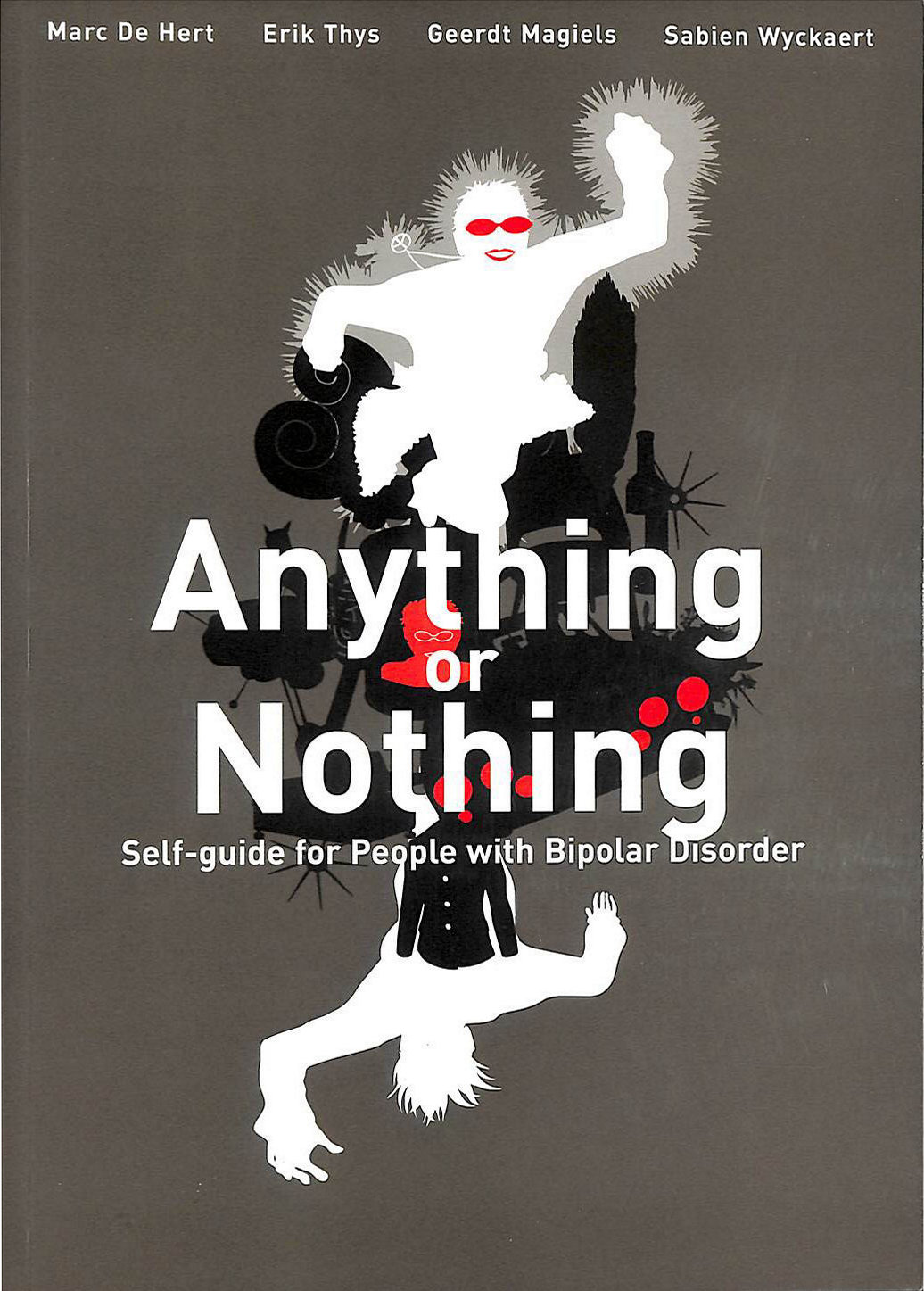 Image for Anything or Nothing: Self-guide for People with Bipolar Disorder