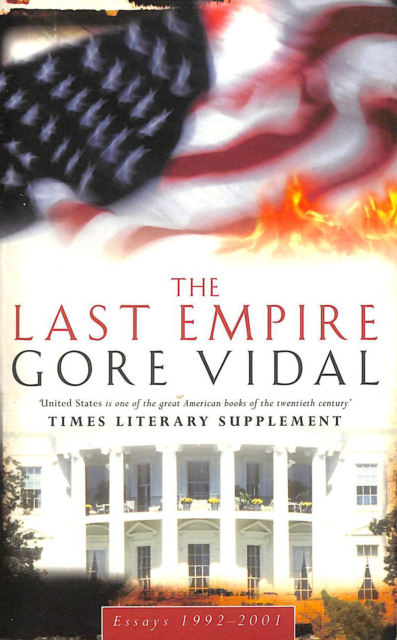 Image for The Last Empire: Essays 1992-2001