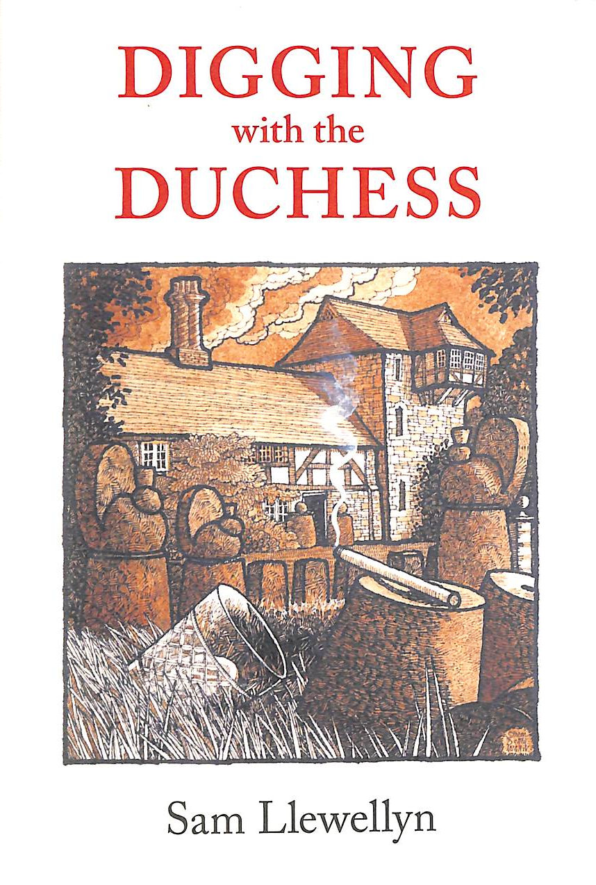 Image for Digging With The Duchess by Sam Llewellyn