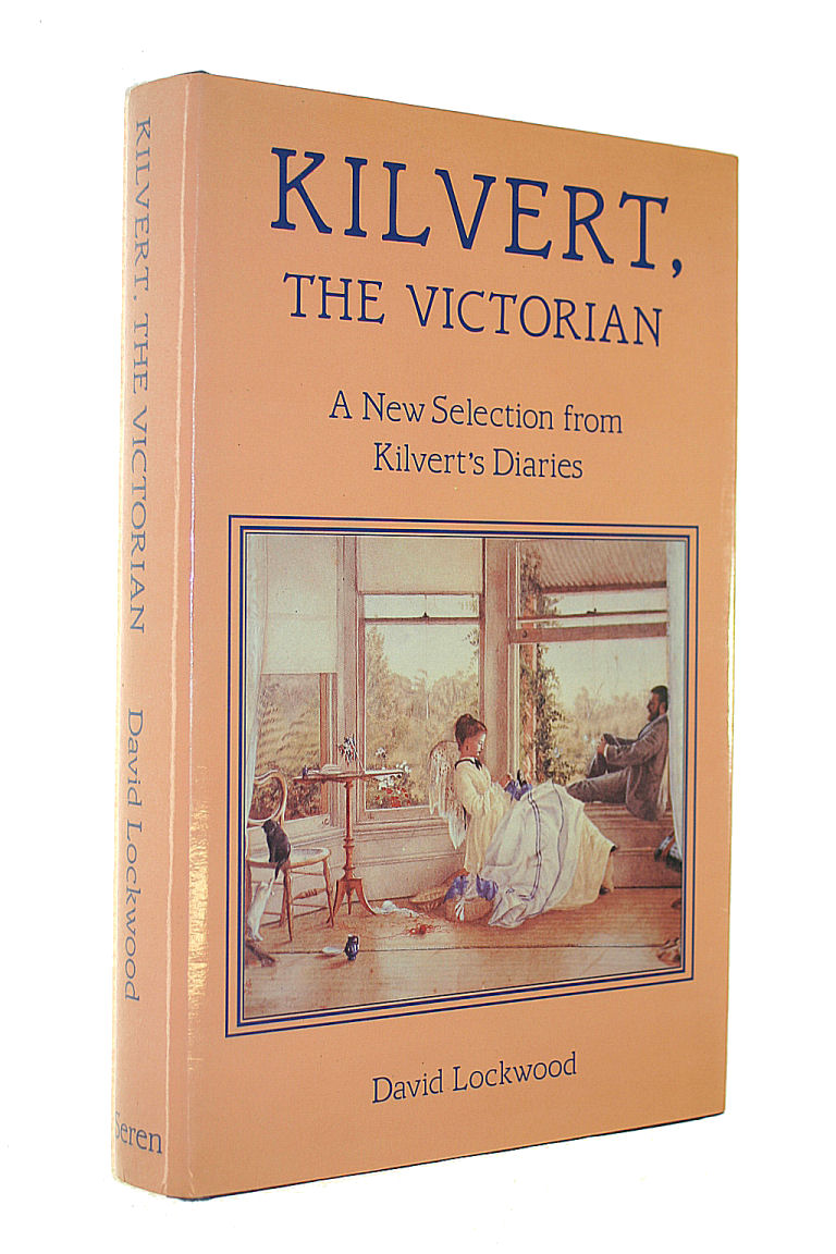 Image for Kilvert the Victorian: A New Selection from Kilvert's Diaries