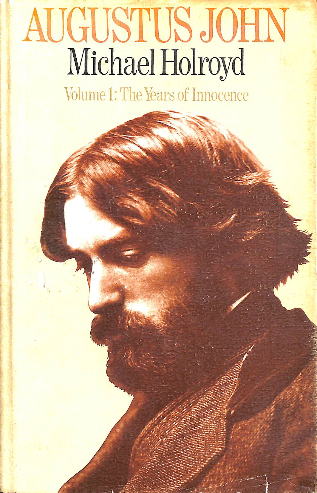Image for Augustus John Volume One The Years Of Innocence