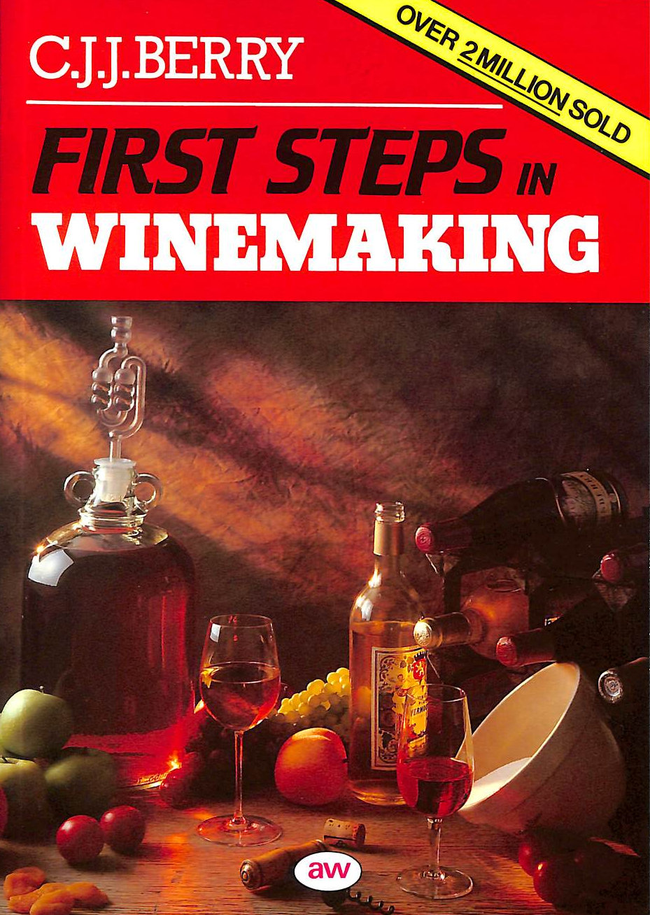 Image for First Steps in Wine Making