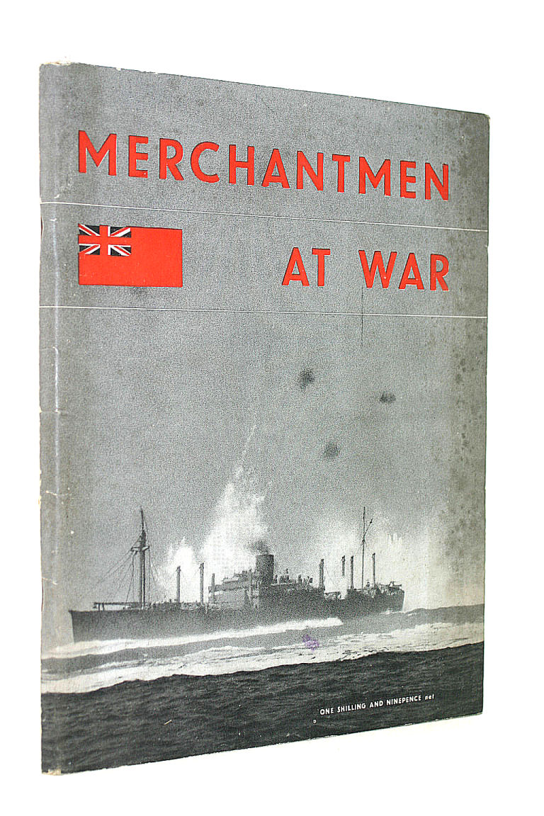 Image for Merchantmen at War, The Official Story of the Merchant Navy: 1939-1944