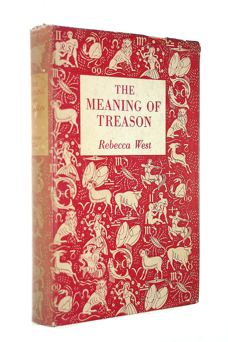 Image for The Meaning of Treason. Second enlarged and revised Edition containing two long Chapters on Atomic Espionage.