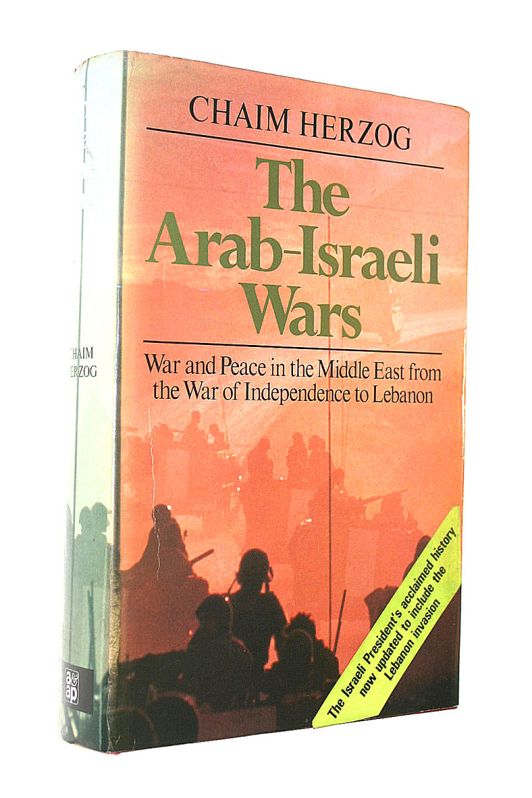 Image for Arab-Israeli Wars: War and Peace in the Middle East, from the War of Independence to Lebanon