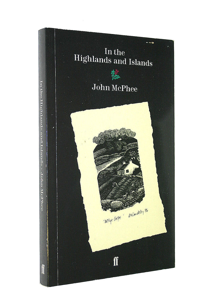 MCPHEE, JOHN - In the Highlands and Islands