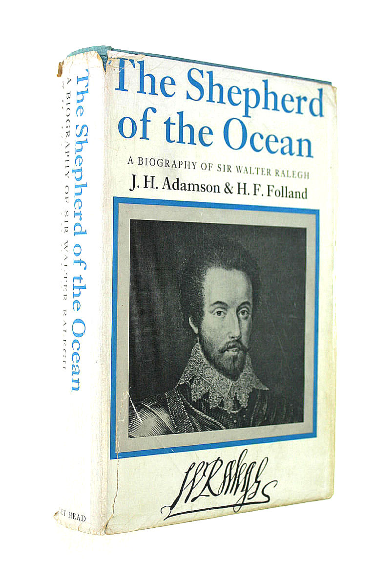 Image for The Shepherd of the Ocean: An account of Sir Walter Ralegh and his times