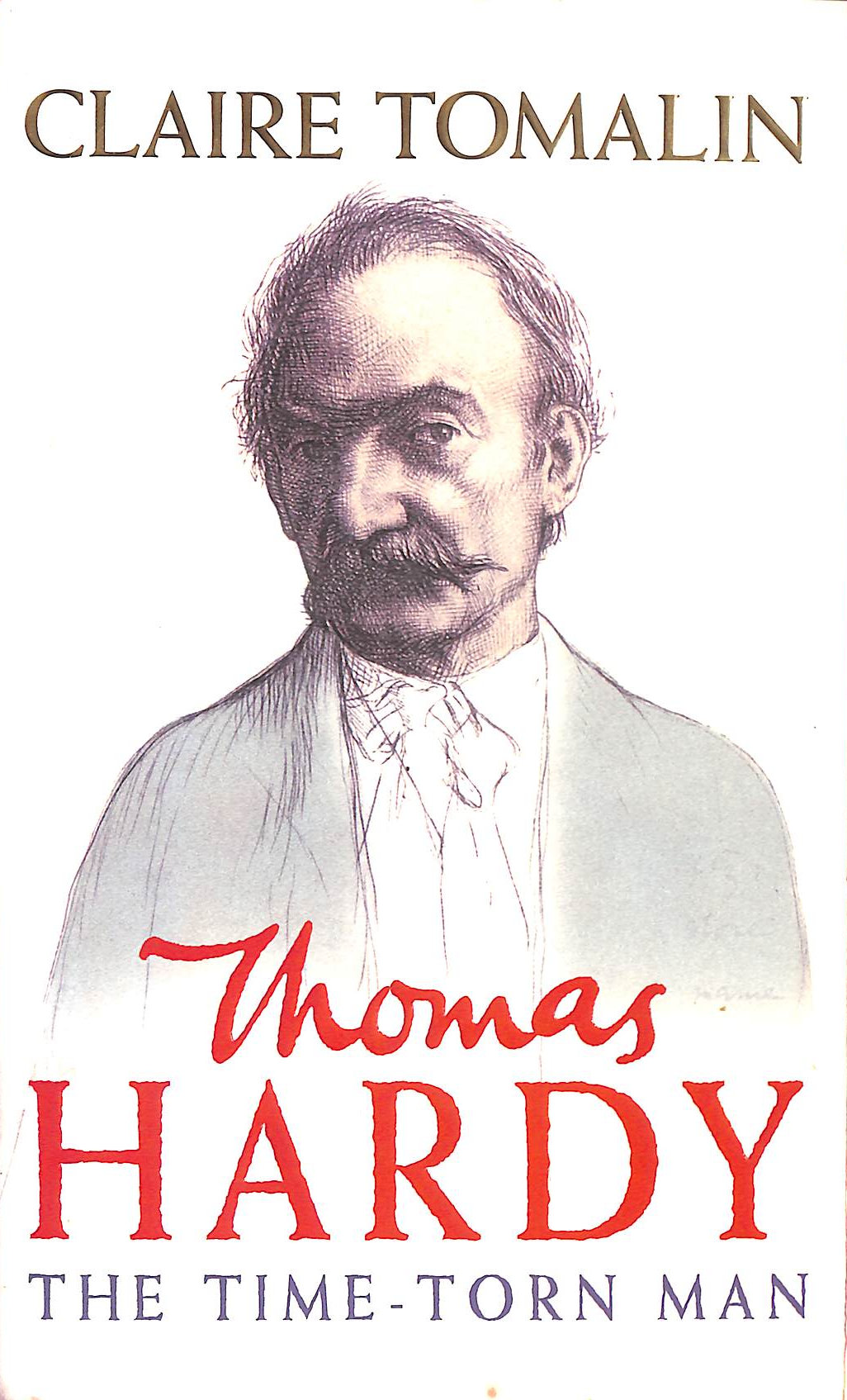 Image for Thomas Hardy: The Time-torn Man