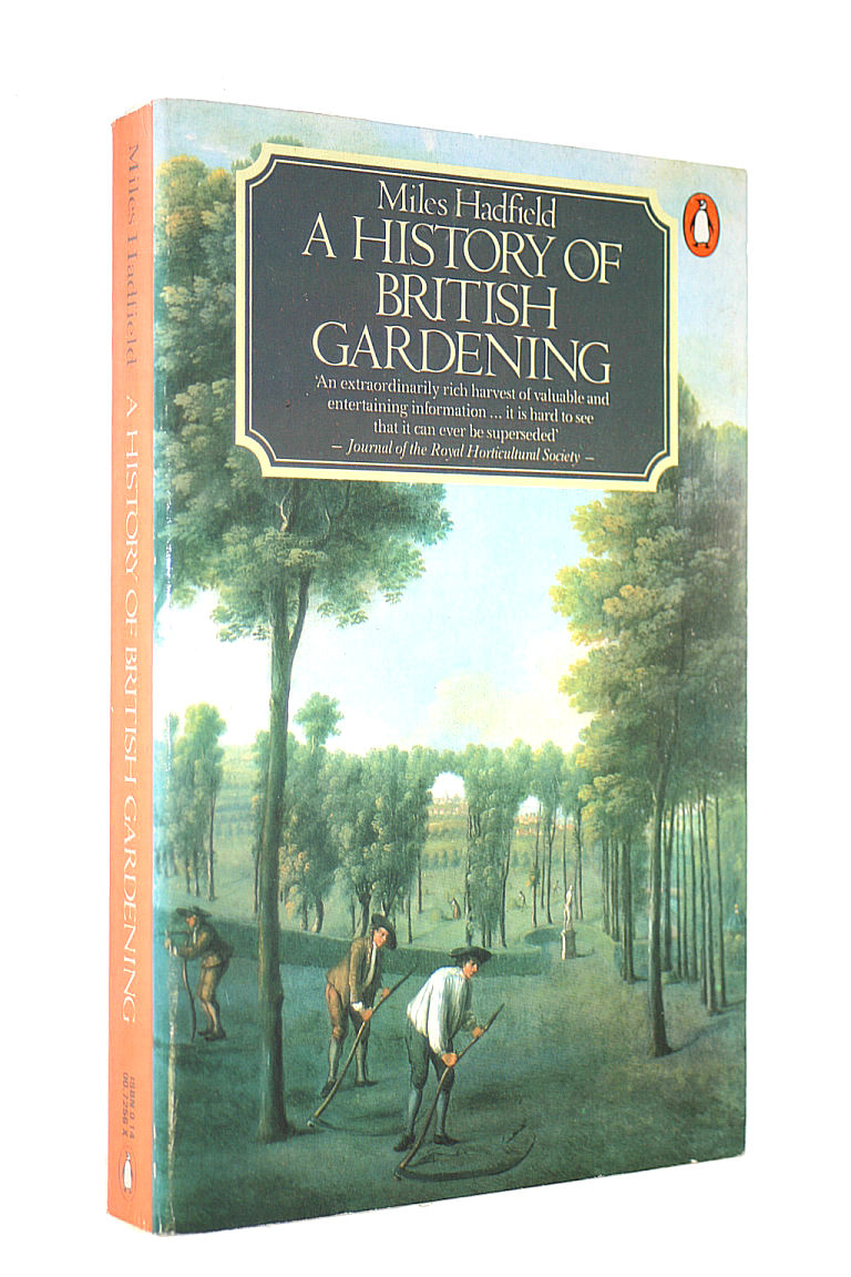 Image for A History of British Gardening: (Appendix 1939-1978 By Geoffrey And Susan Jellicoe)