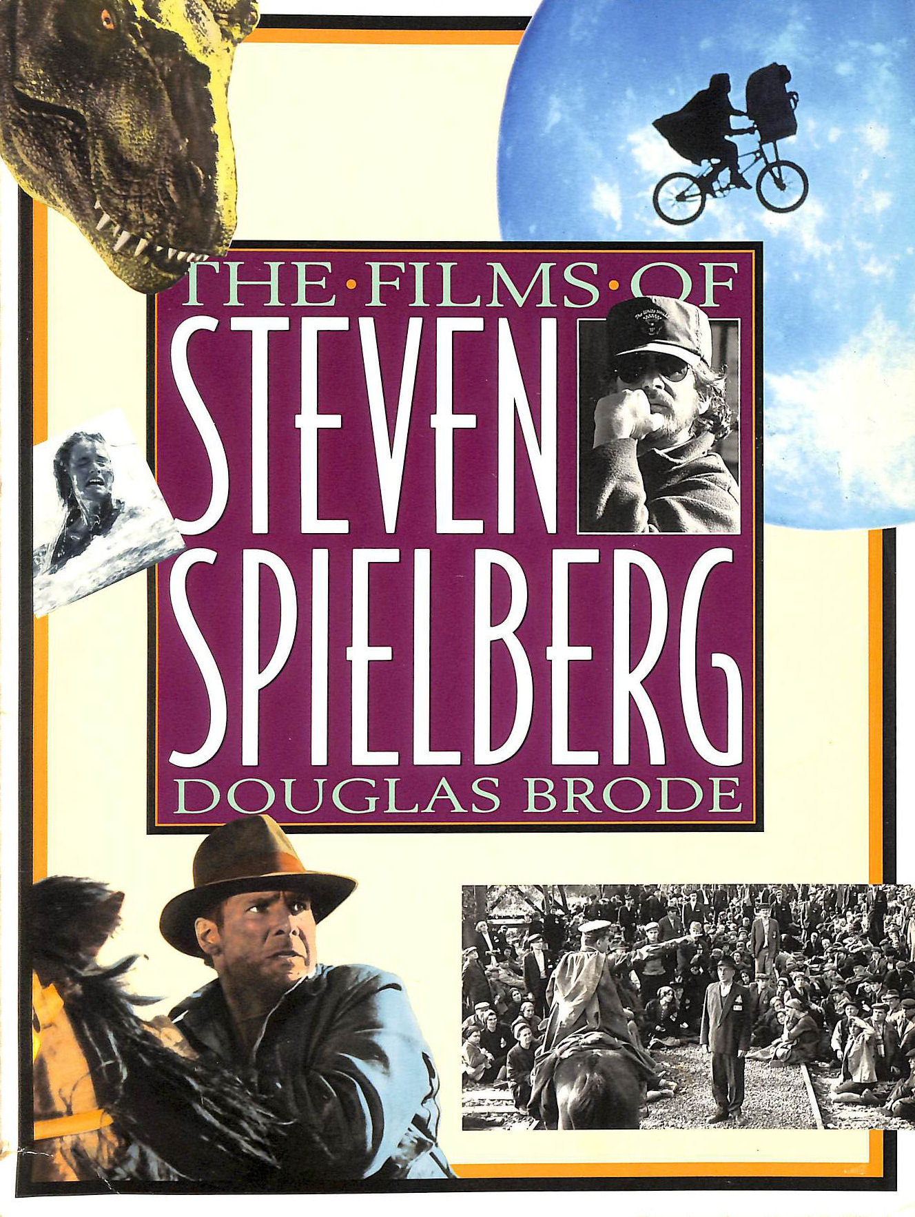 Image for The Films of Steven Spielberg