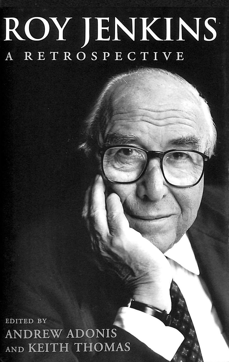 Image for Roy Jenkins: A Retrospective