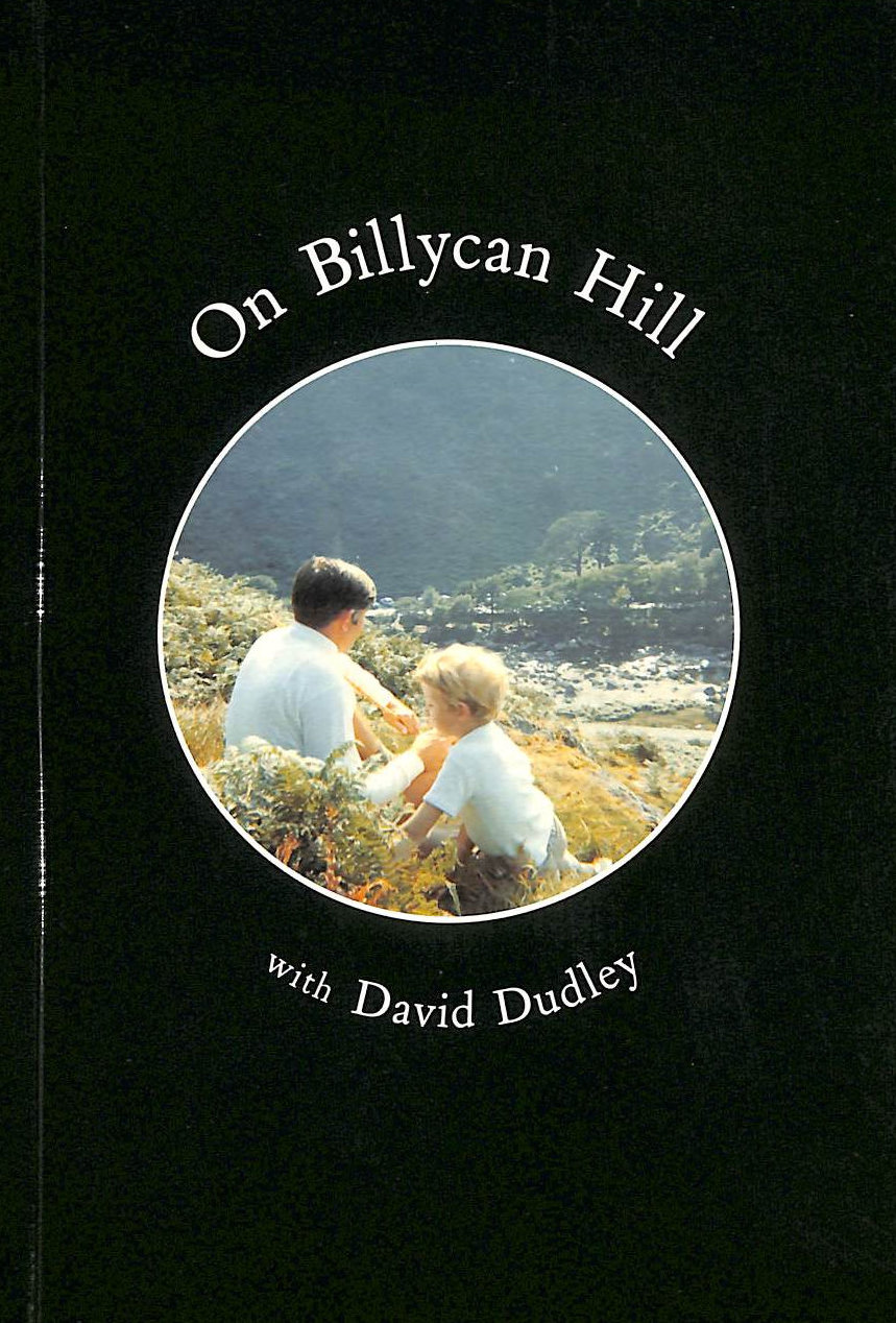 Image for On Billycan Hill with David Dudley