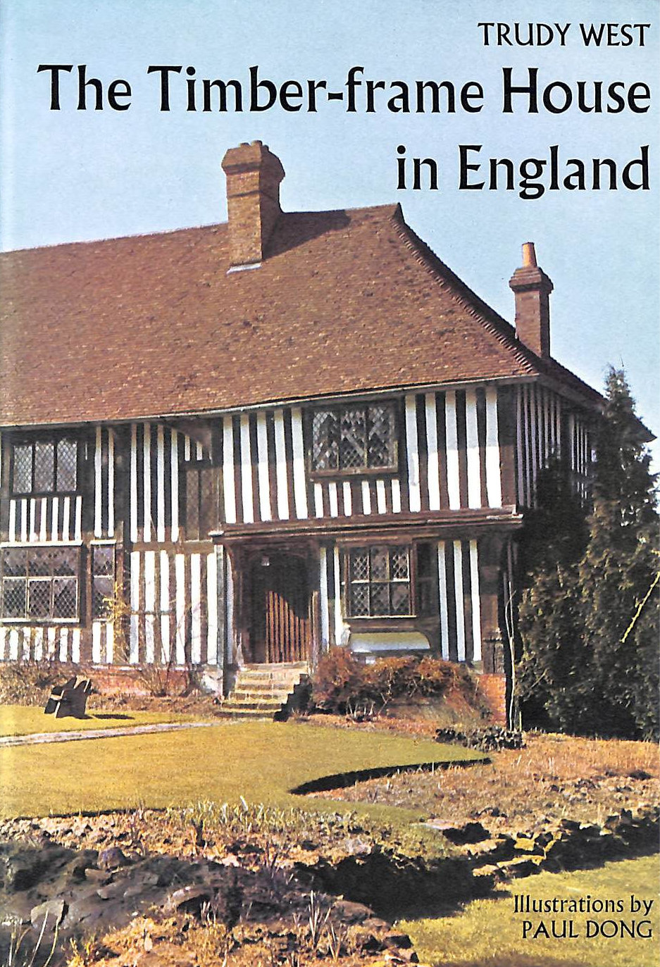 Image for The Timber-Frame House In England.