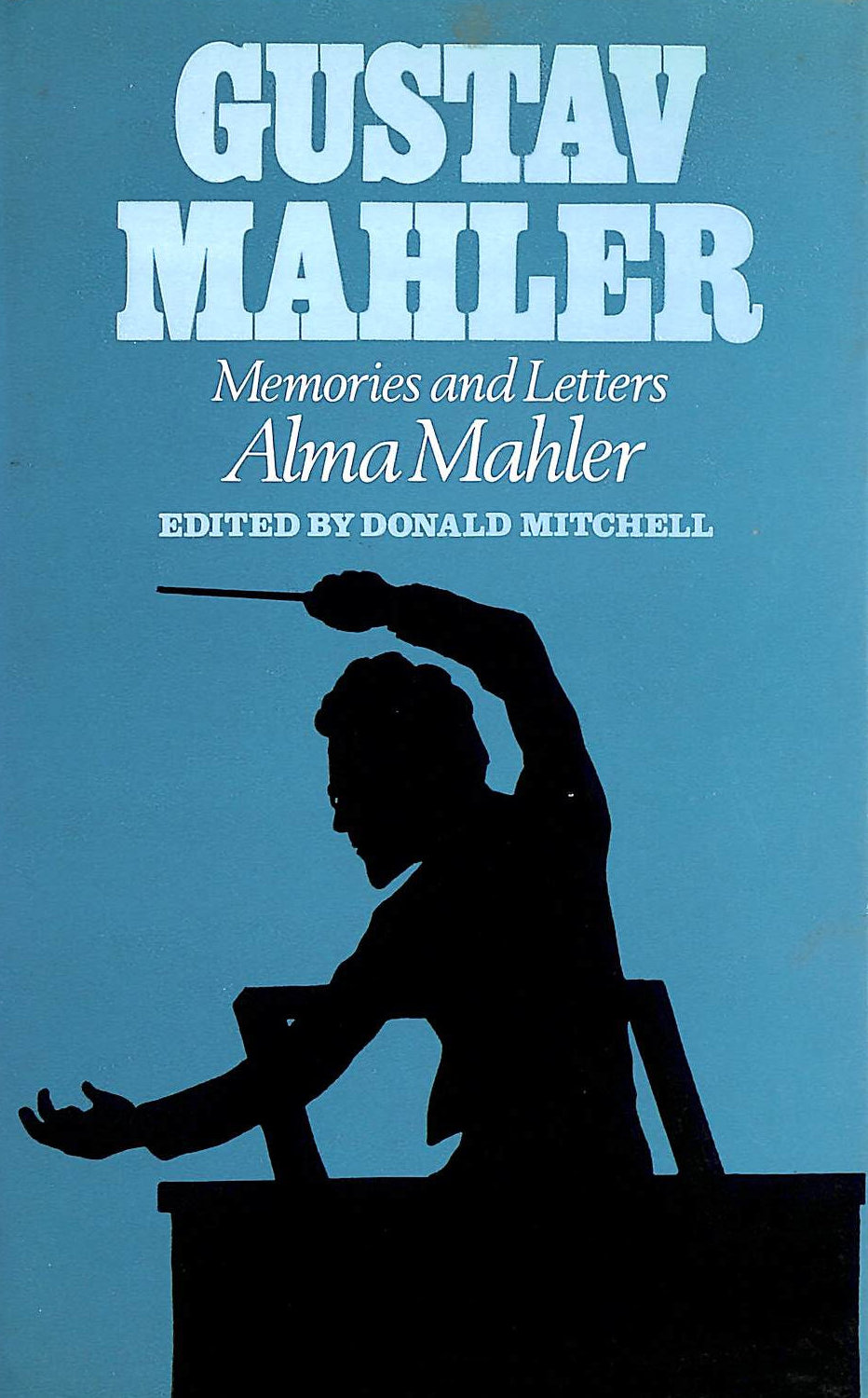 Image for Gustav Mahler: Memories and Letters