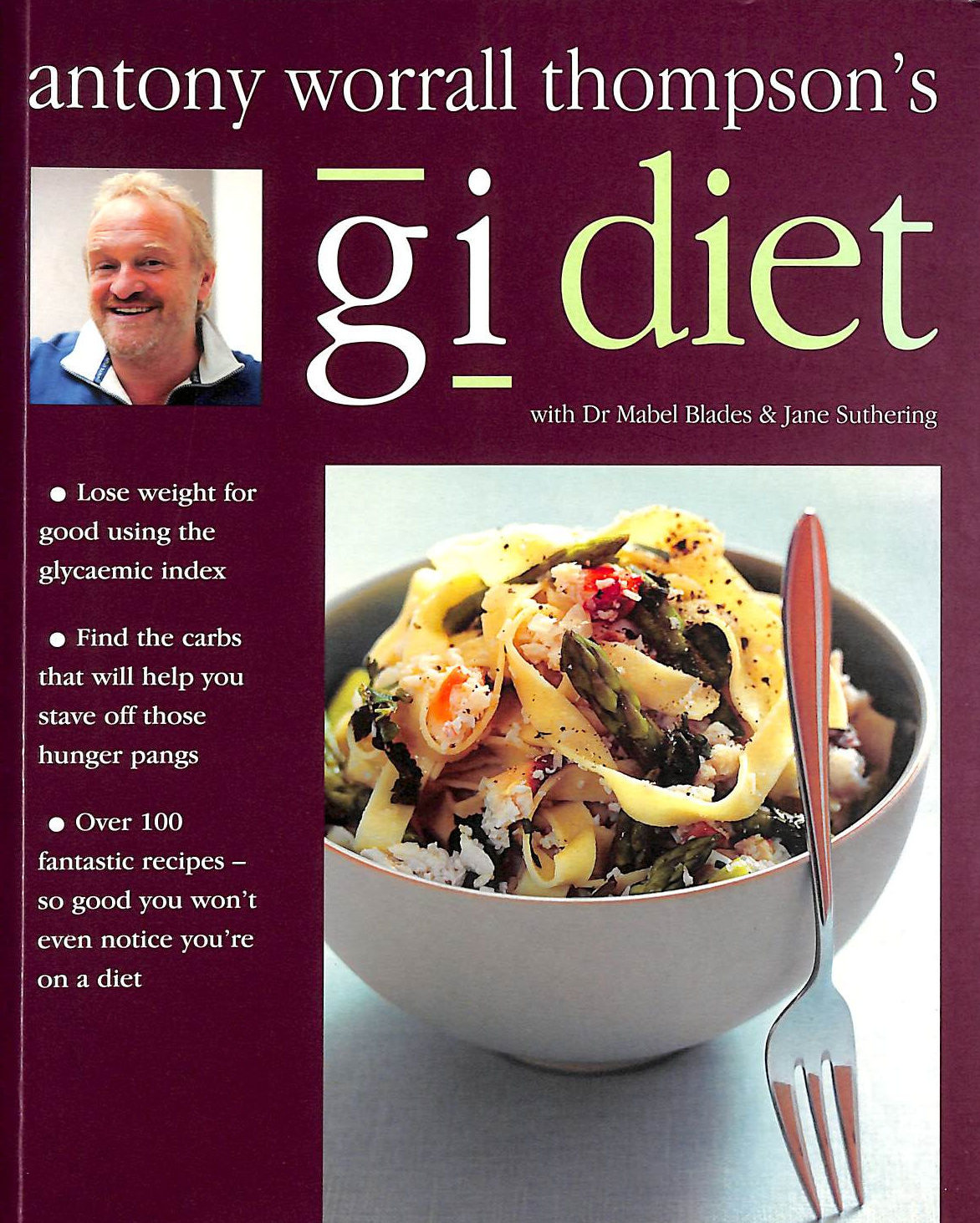 Image for Antony Worrall Thompson's GI Diet