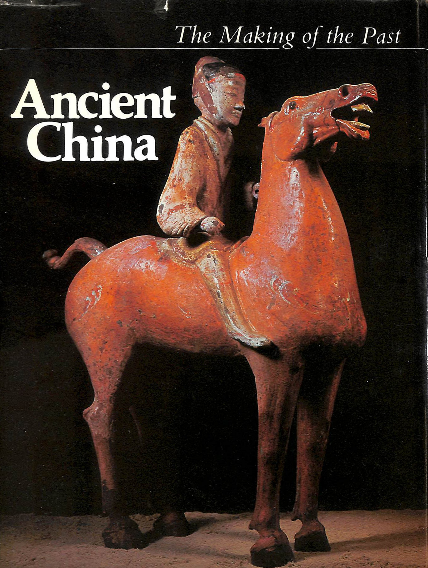 Image for Ancient China (Making of the Past)