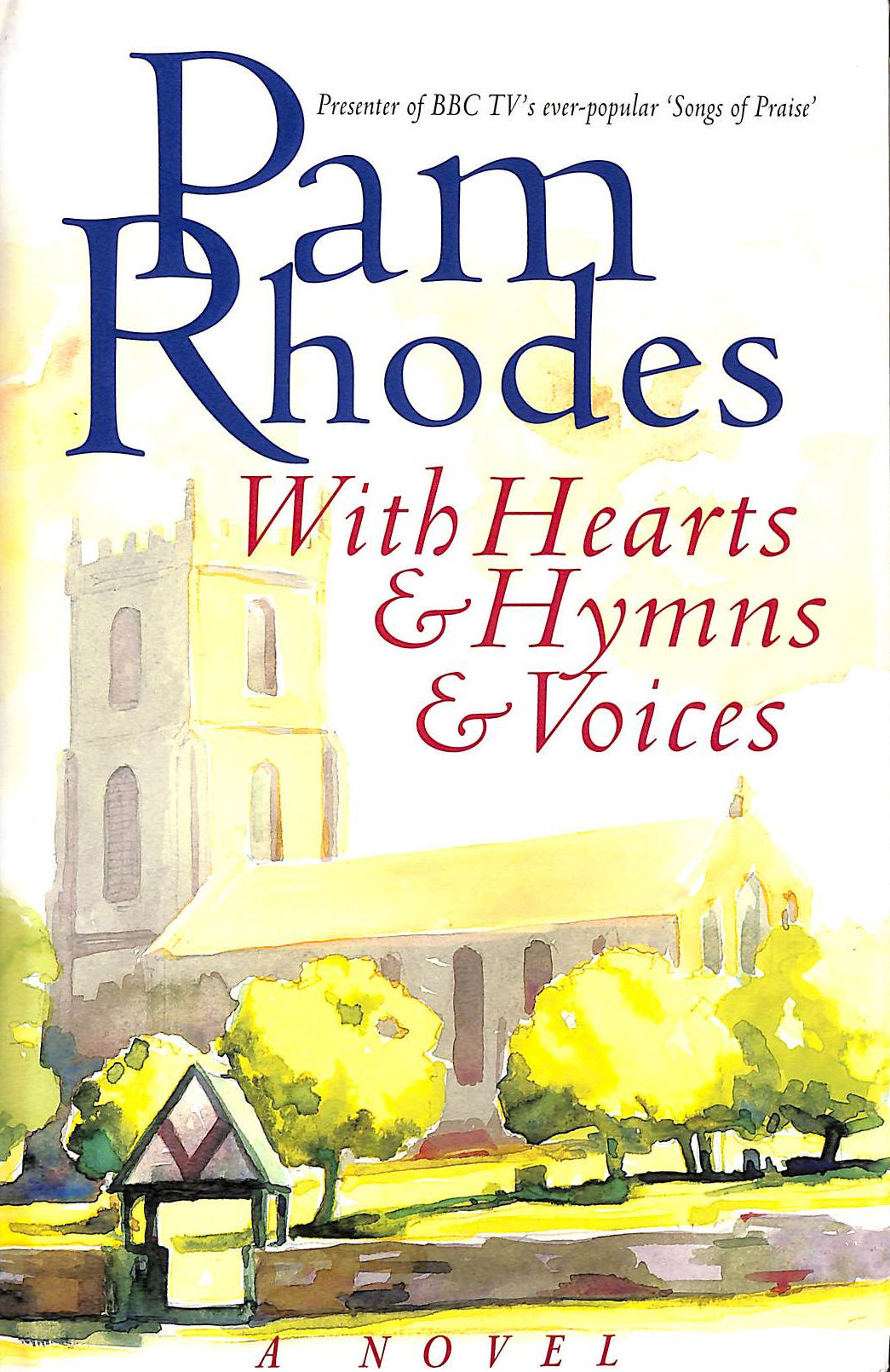 Image for With Hearts and Hymns and Voices