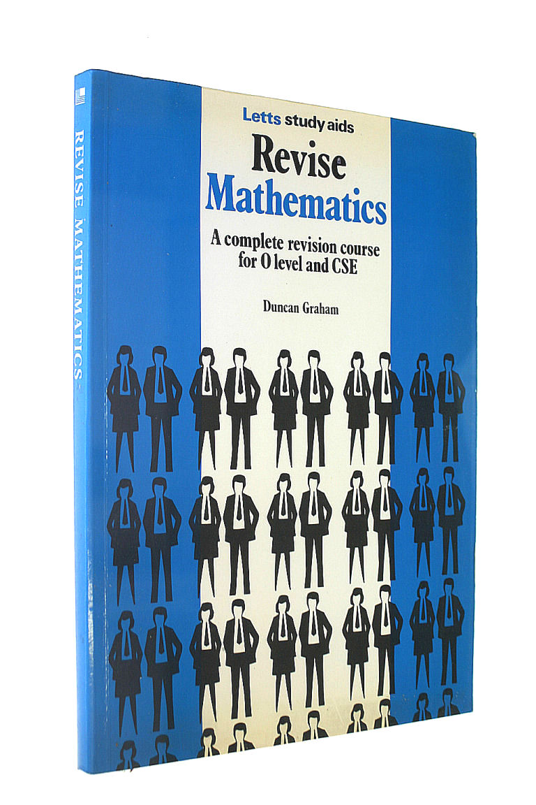 Image for Revise Mathematics: a Complete Revision Course for O Level and CSE (The Revise Series)