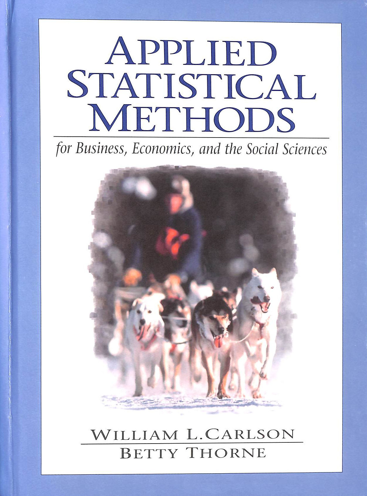 Image for Applied Statistical Methods for Business, Economics, and the Social Sciences
