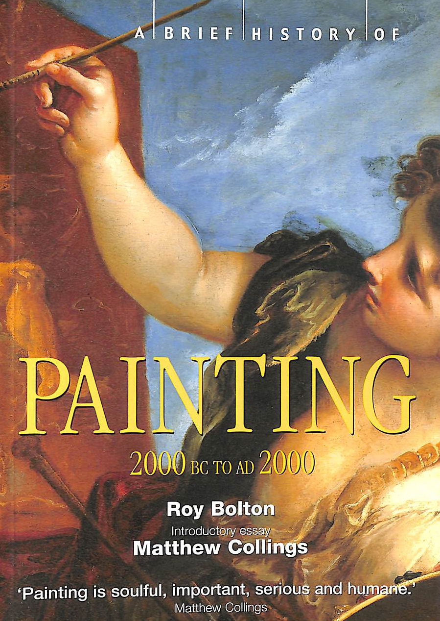 Image for A Brief History of Painting: 2000 BC to AD2000 (Brief Histories)