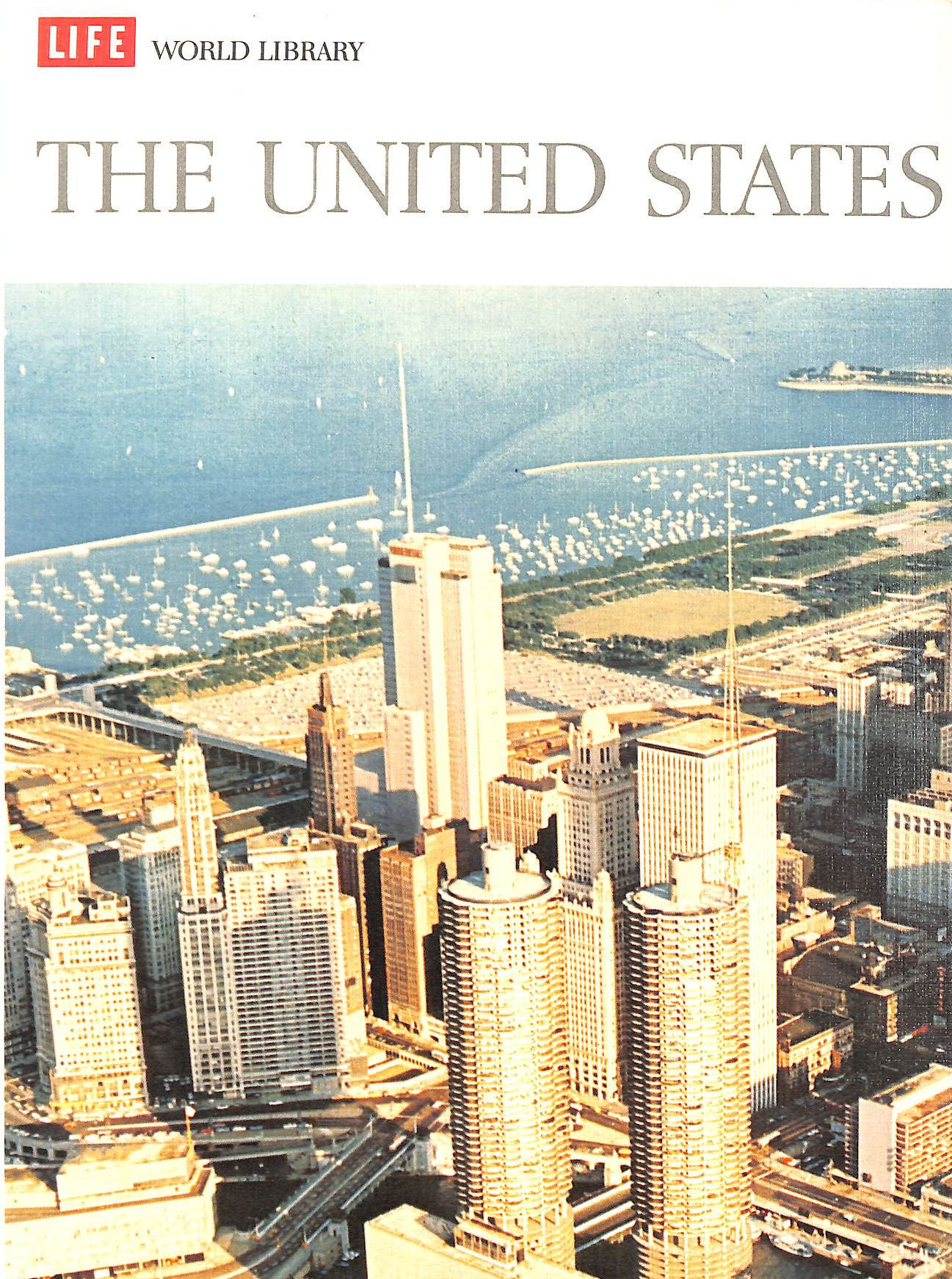 Image for LIFE WORLD LIBRARY, THE UNITED STATES (LIFE WORLD LIBRARY)