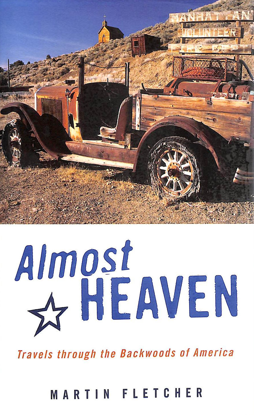 Image for Almost Heaven: Travels Through the Backwoods of America