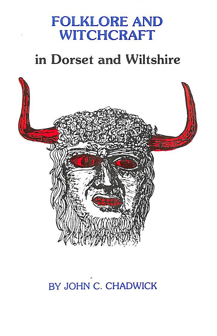 Image for Folklore and Witchcraft in Dorset and Wiltshire
