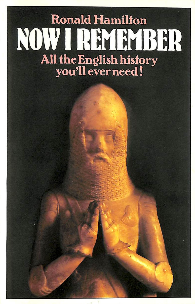 Image for Now I Remember: All the English History you'll ever need!: Holiday History of Britain