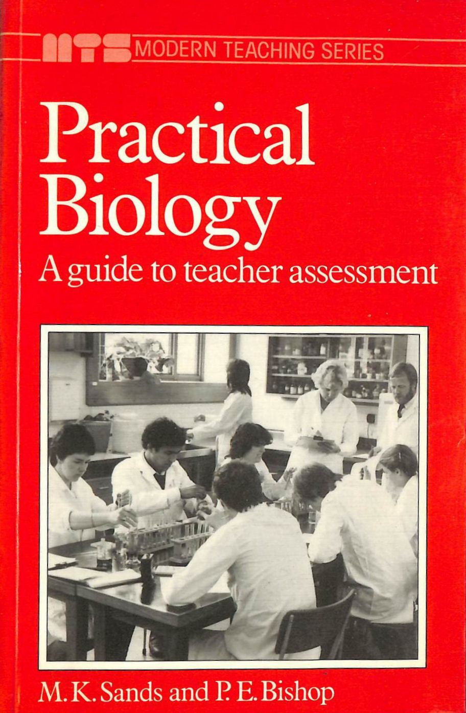 Image for Practical Biology: Guide to Teachers' Assessment (Modern teaching)