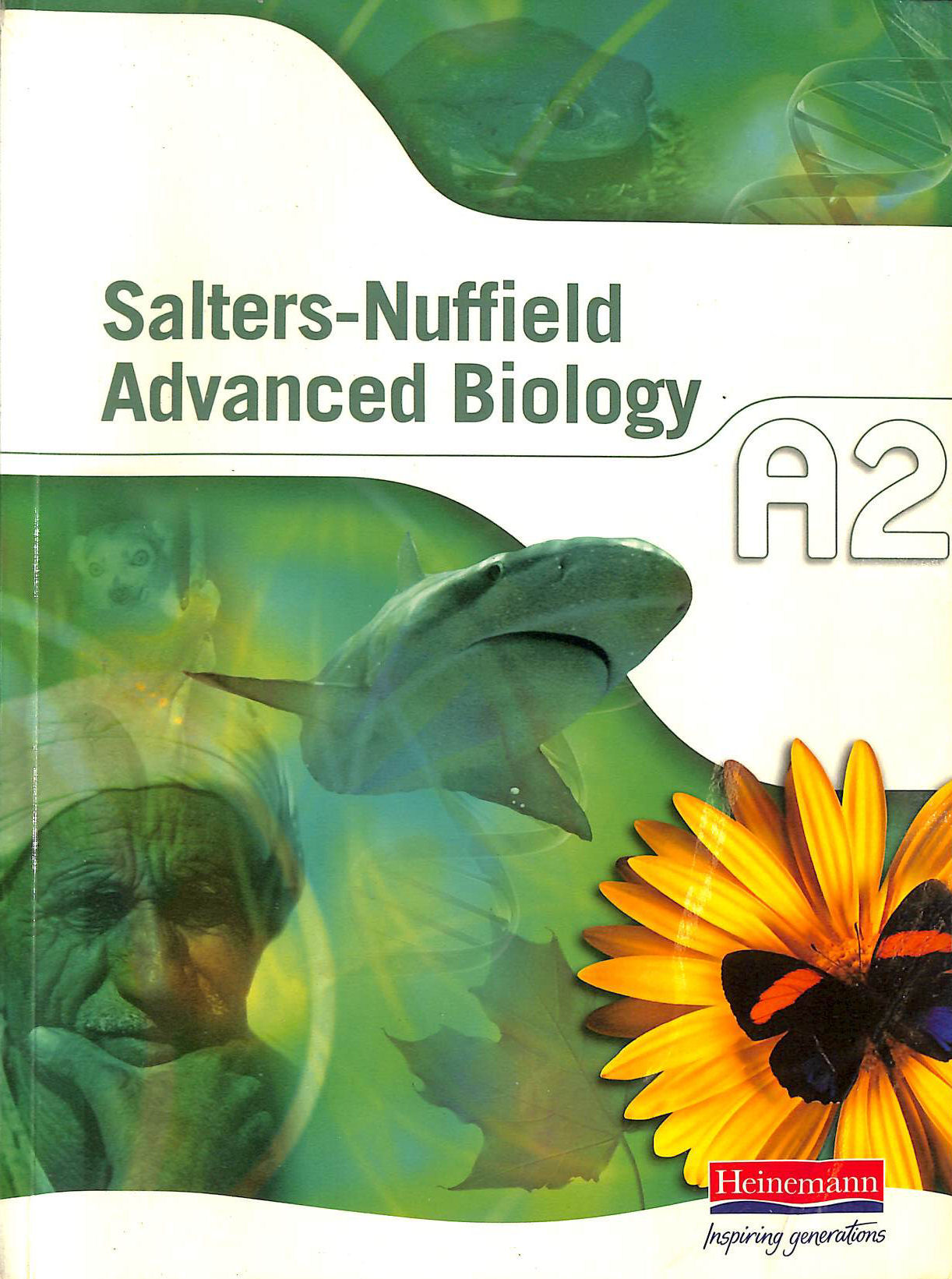 Image for Salters-Nuffield Advanced Biology A2 Student Book