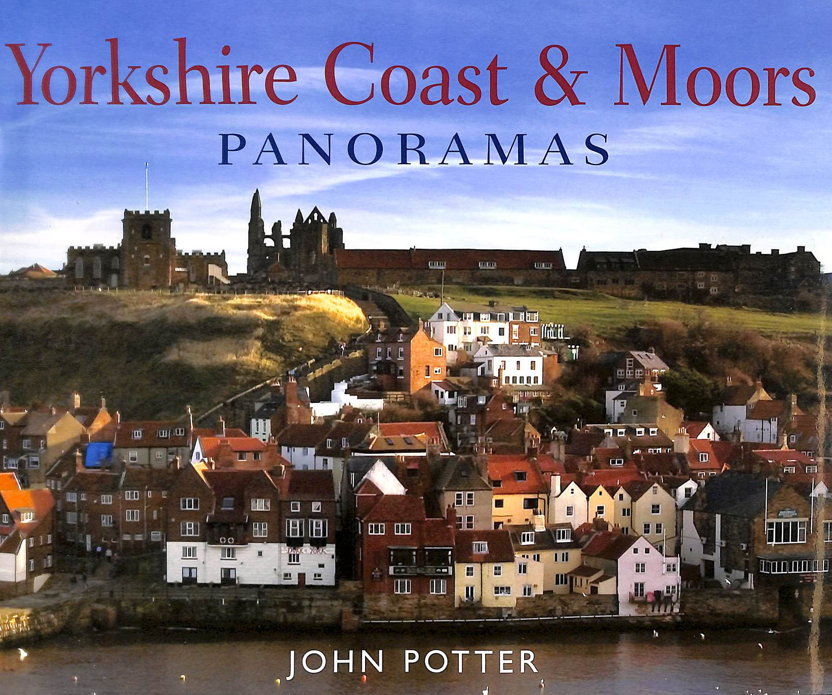 Image for Yorkshire Coast and Moors Panoramas (Regional Panoramas)