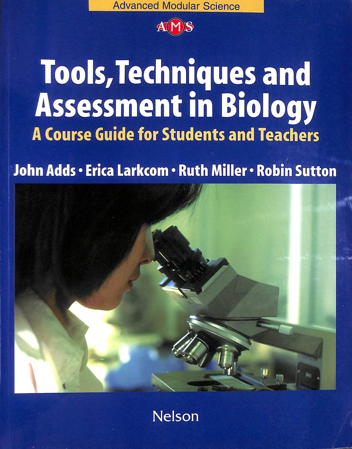 Image for Tools, Techniques and Assessment in Biology (Nelson Advanced Science)