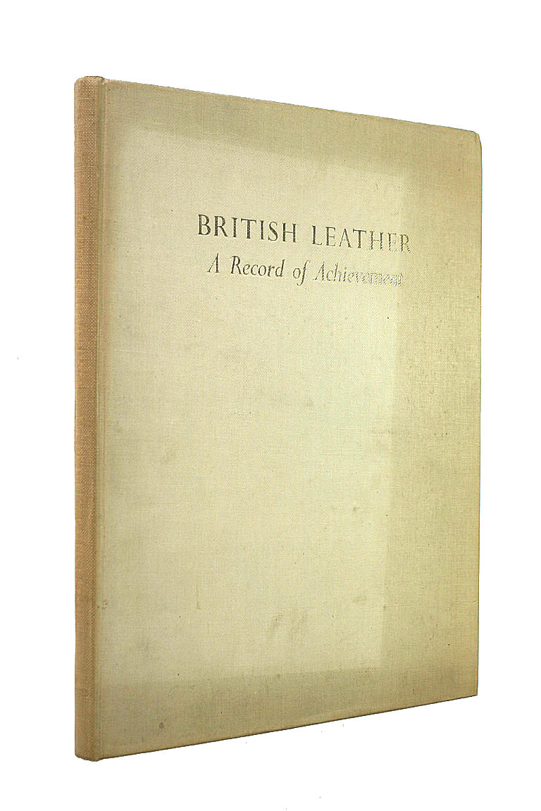 Image for British Leather: a Record of Achievement