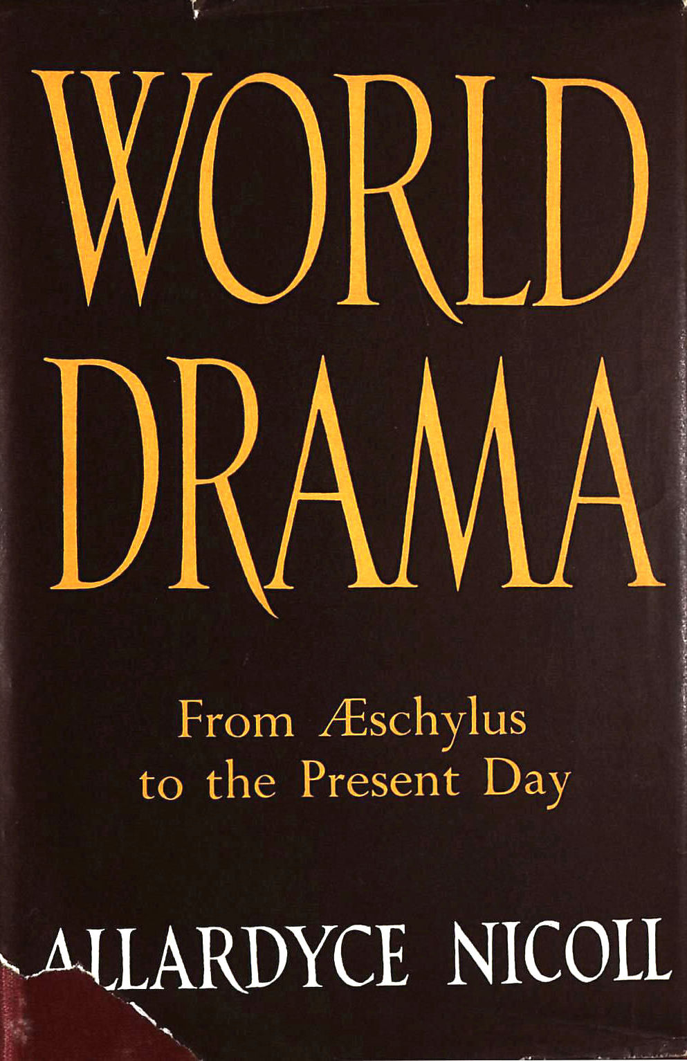 Image for World Drama: From Aeschylus To Anouilh