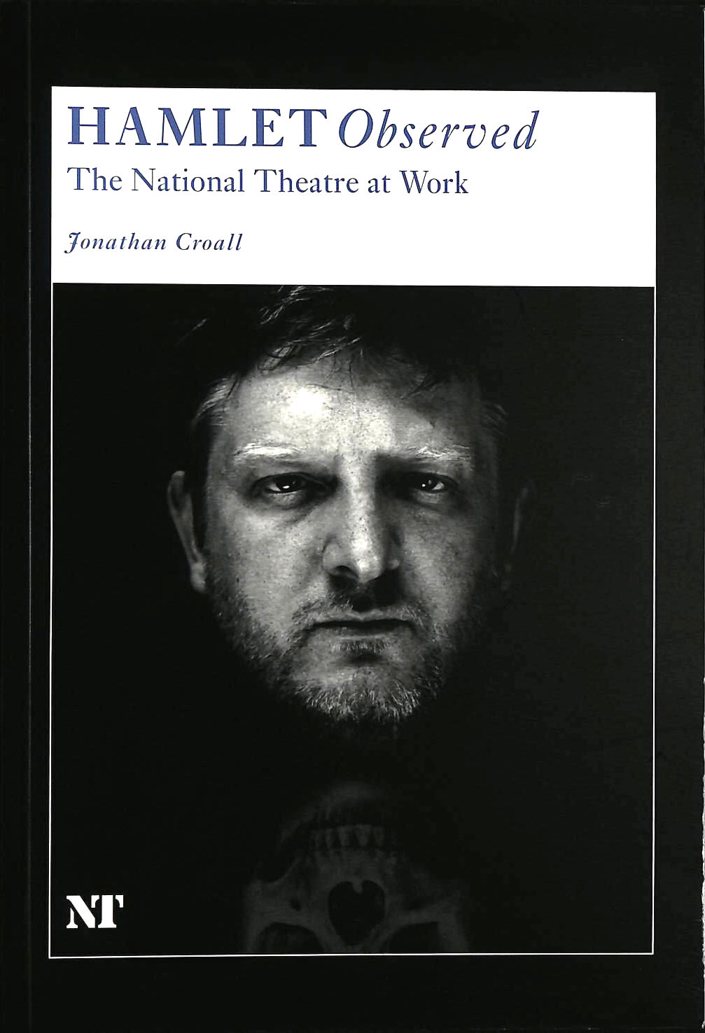 Image for Hamlet Observed: The National Theatre at Work