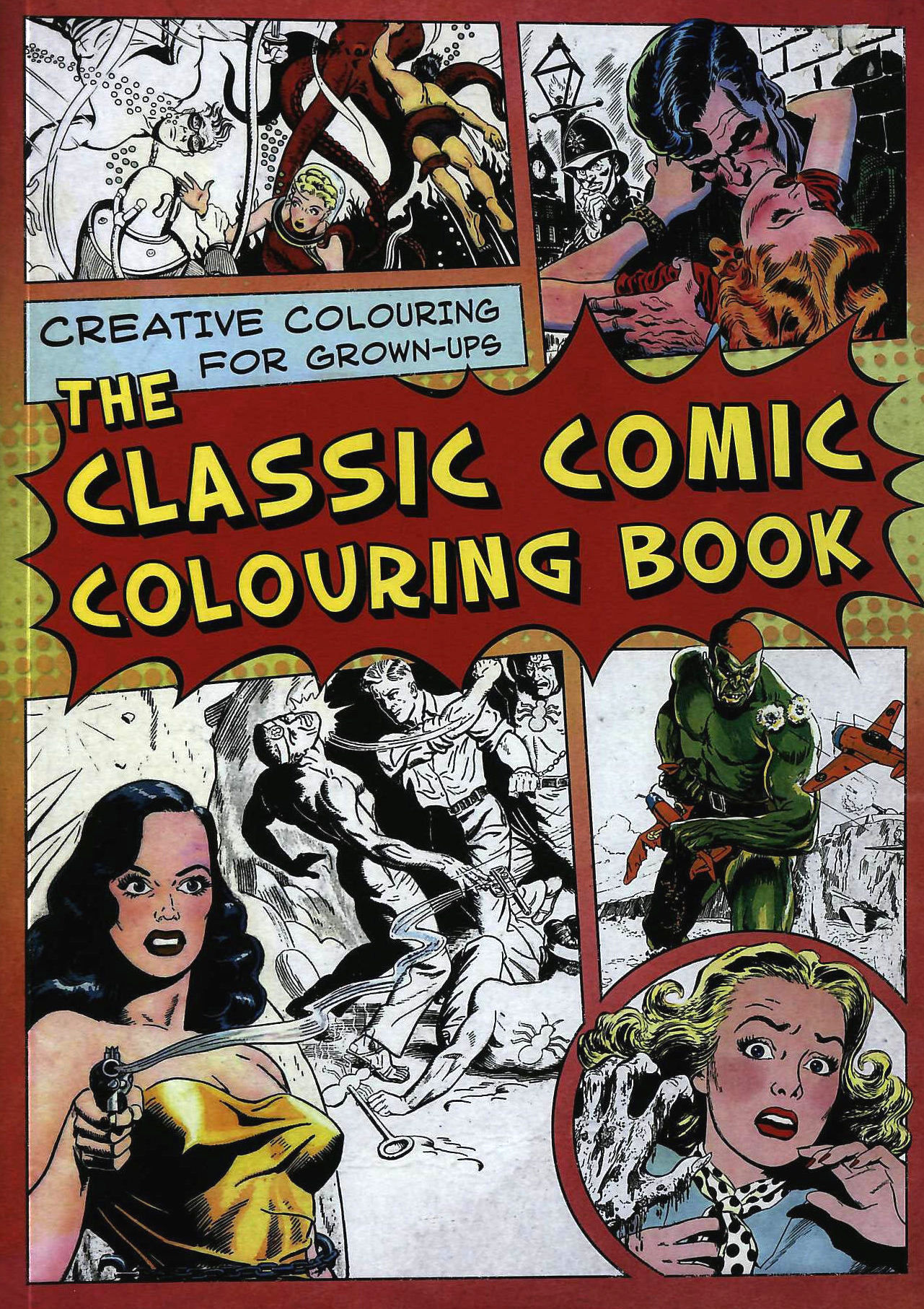 Image for The Classic Comic Colouring Book: Creative Colouring for Grown-ups