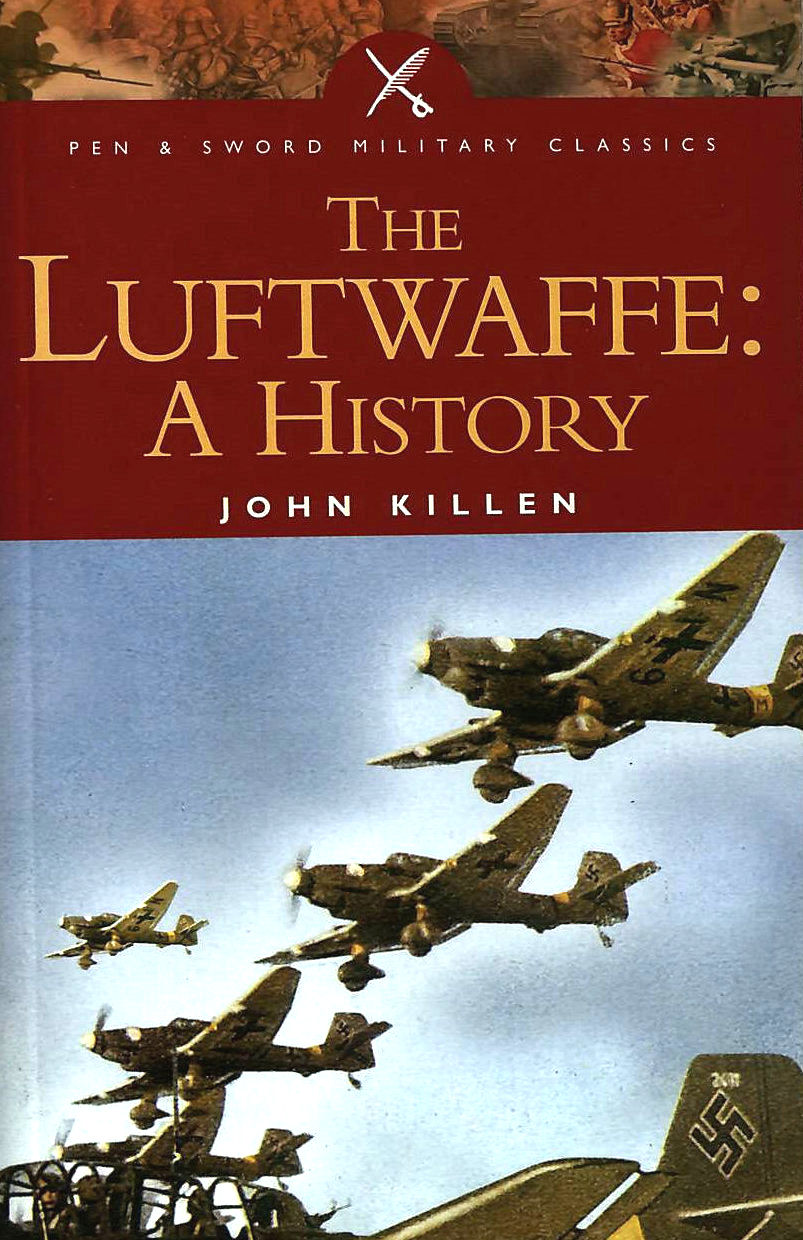 Image for The Luftwaffe (Pen and Sword Military Classics)