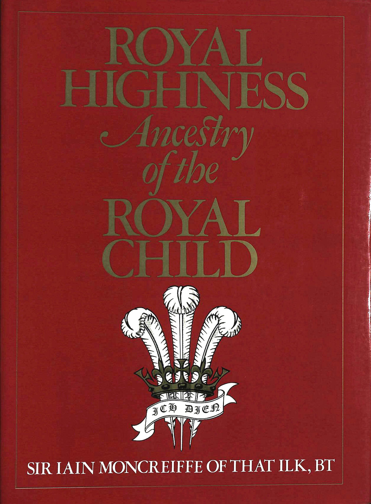 Image for Royal Highness: Ancestry of the Royal Child