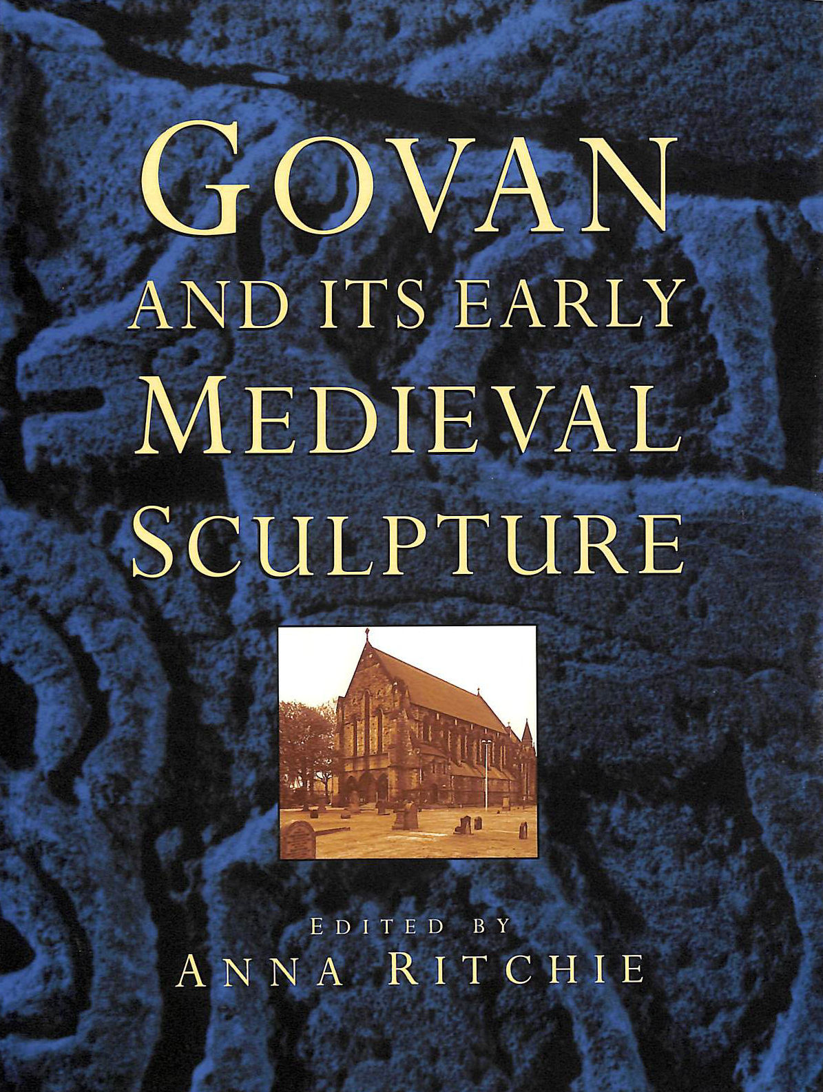 Image for Govan and Its Early Medieval Sculpture (Art / Architecture)