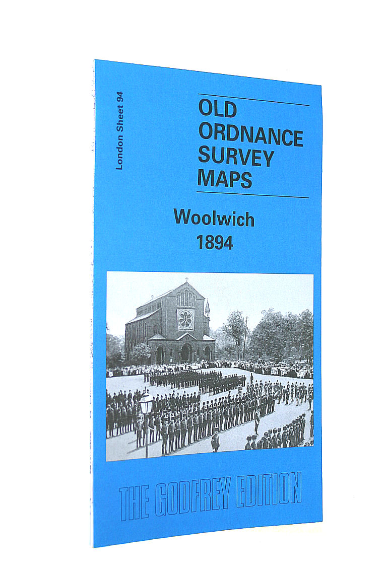 Image for Woolwich 1894: London Sheet 094.2: London Sheet 94 (Old Ordnance Survey Maps of London)
