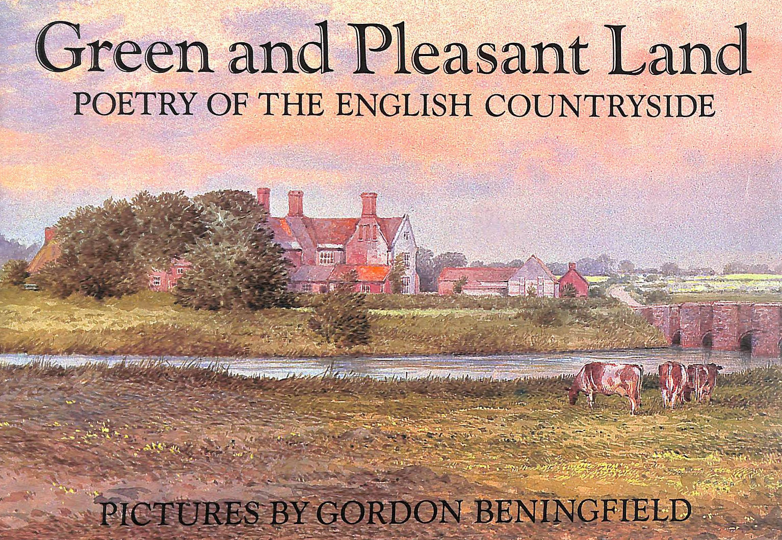 Image for Green And Pleasant Land;Poetry of the English Countryside