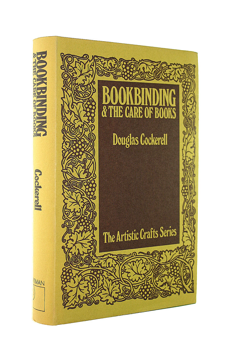 Image for Bookbinding and the Care of Books