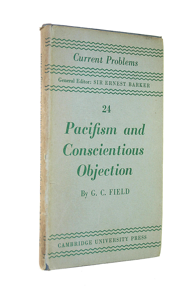 Image for Pacifism and Conscientious Objection (No. 24 Current Problems General Editor Sir Ernest Barker)