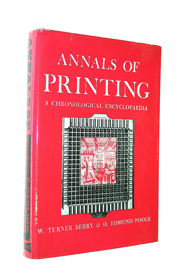 Image for Annals of Printing: A Chronological Encyclopaedia