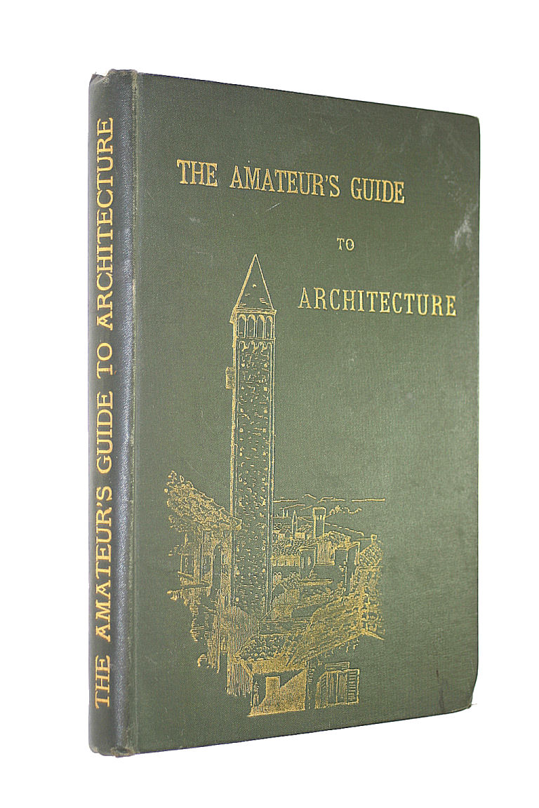 Image for The Amateur's Guide to Architecture